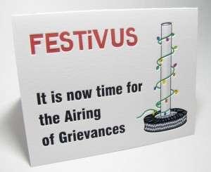 Festivus greivances